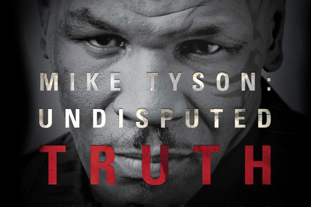 Tự truyên Undisputed Truth gây sốc về con người cũng như làm sáng tỏ những mảng tối trong cuộc đời Mike Tyson.