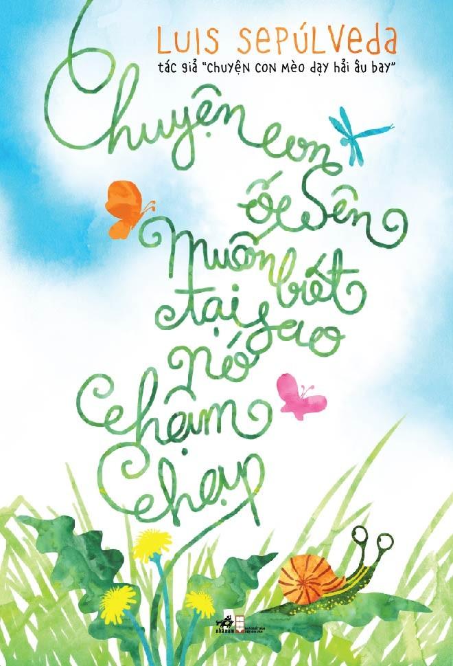 chuyen_con_oc_sen_muon_biet_tai_sao_no_cham_chap01
